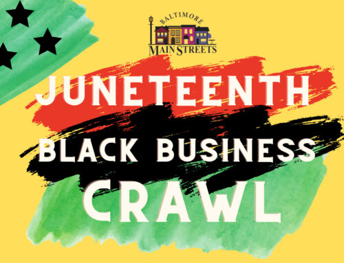 Baltimore Main Streets Celebrate Juneteenth with a Joint Event